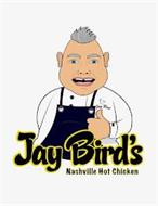 JAY BIRD'S NASHVILLE HOT CHICKEN JAY BIRD