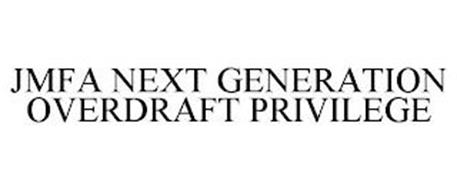 JMFA NEXT GENERATION OVERDRAFT PRIVILEGE