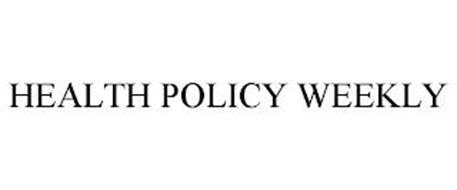 HEALTH POLICY WEEKLY