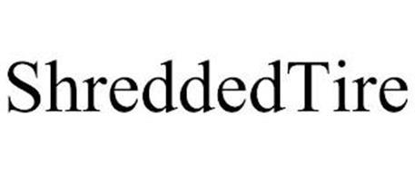 SHREDDEDTIRE