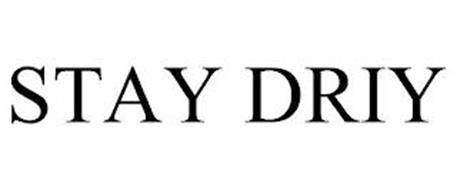 STAY DRIY