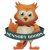 SENSORY GOODS