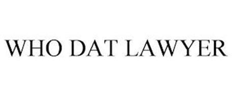 WHO DAT LAWYER