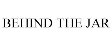 BEHIND THE JAR