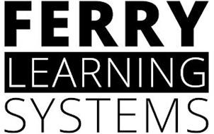 FERRY LEARNING SYSTEMS