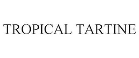 TROPICAL TARTINE