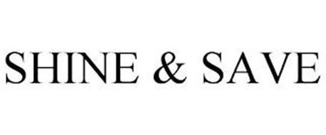 SHINE & SAVE