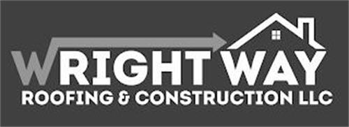 WRIGHT WAY ROOFING & CONSTRUCTION LLC