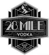 28 MILE VODKA HIGHWOOD ILLINOIS 40% ALC/VOL 750 ML DISTILLED FROM MALTED GRAINS