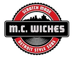 M.C. WICHES SCRATCH MADE DETROIT STYLE SUBS