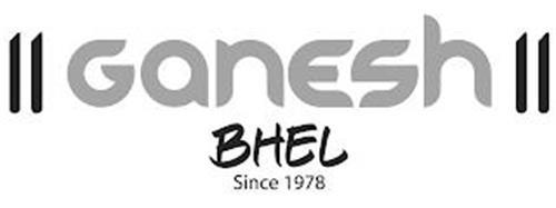 GANESH BHEL SINCE 1978