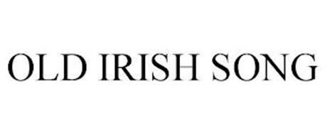 OLD IRISH SONG