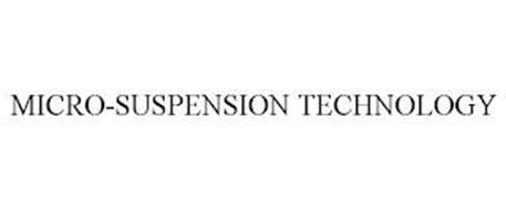 MICRO-SUSPENSION TECHNOLOGY