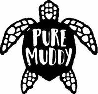 PURE MUDDY