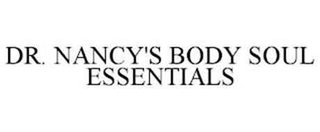 DR. NANCY'S BODY SOUL ESSENTIALS