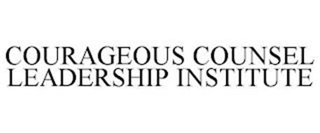 COURAGEOUS COUNSEL LEADERSHIP INSTITUTE