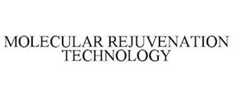 MOLECULAR REJUVENATION TECHNOLOGY