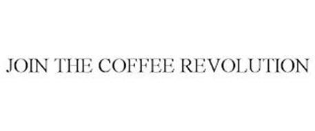 JOIN THE COFFEE REVOLUTION