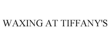 WAXING AT TIFFANY'S