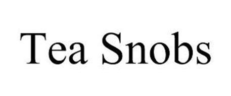 TEA SNOBS