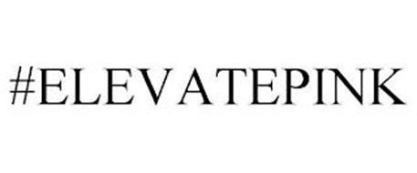 #ELEVATEPINK