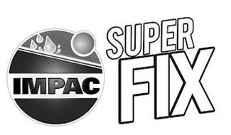 IMPAC SUPER FIX