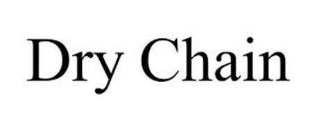 DRY CHAIN