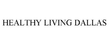 HEALTHY LIVING DALLAS