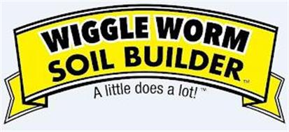 WIGGLE WORM SOIL BUILDER A LITTLE DOES A LOT!