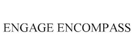 ENGAGE ENCOMPASS