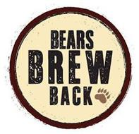 BEARS BREW BACK