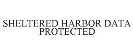 SHELTERED HARBOR DATA PROTECTED