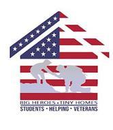 BIG HEROES TINY HOMES STUDENTS HELPING VETERANS