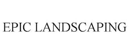 EPIC LANDSCAPING