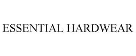 ESSENTIAL HARDWEAR