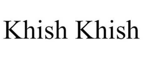 KHISH KHISH
