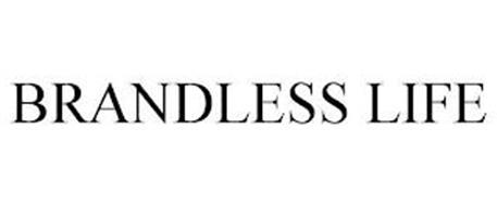 BRANDLESS LIFE