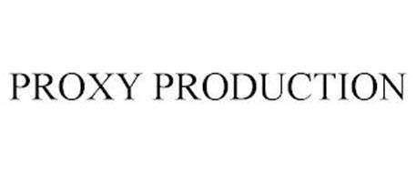 PROXY PRODUCTION