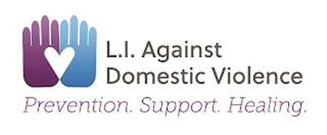 L.I. AGAINST DOMESTIC VIOLENCE PREVENTION. SUPPORT. HEALING.