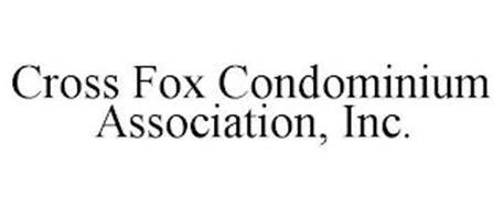 CROSS FOX CONDOMINIUM ASSOCIATION, INC.