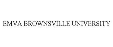 EMVA BROWNSVILLE UNIVERSITY