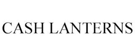 CASH LANTERNS