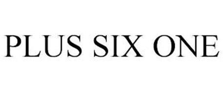 PLUS SIX ONE