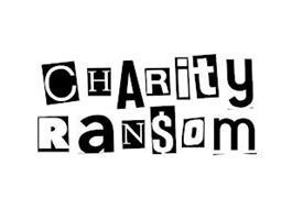 CHARITY RANSOM