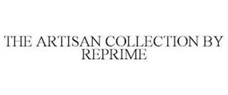 THE ARTISAN COLLECTION BY REPRIME