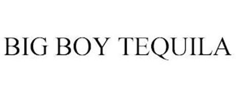 BIG BOY TEQUILA