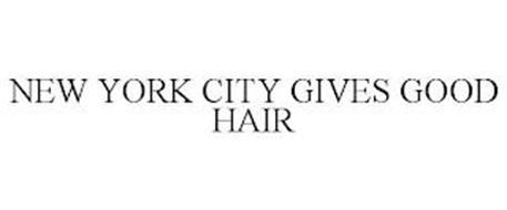 NEW YORK CITY GIVES GOOD HAIR