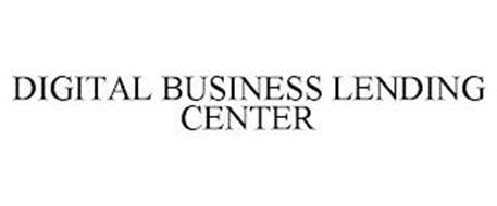 DIGITAL BUSINESS LENDING CENTER