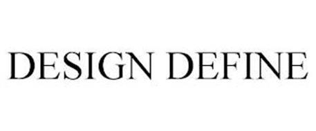 DESIGN DEFINE