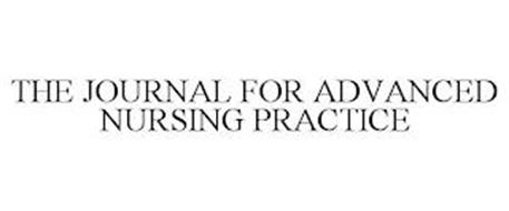 THE JOURNAL FOR ADVANCED NURSING PRACTICE